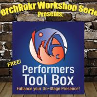 Performer's Tool Box (PorchRokr Workshop Series)
