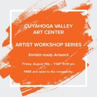 Artist Workshop Series -- Exhibit-ready Artwork