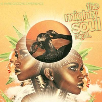 The Mighty Soul Night 4yr Anniversary!