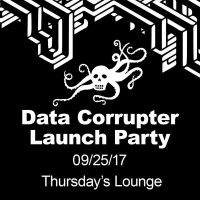 Data Corrupter Launch Party