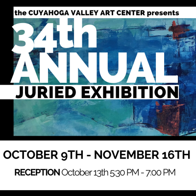 34th Annual Juried Exhibition RECEPTION