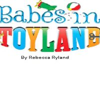 Babes in Toyland by Rebecca Ryland
