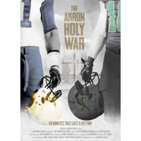 The Akron Holy War - World Premiere Produced and Directed by Anthony Fanelli