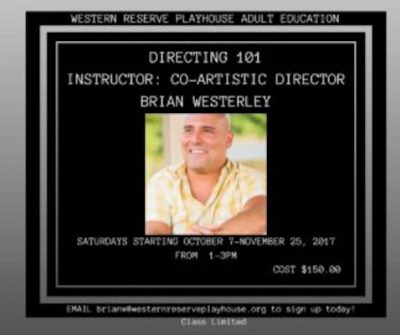 Western Reserve Playhouse is Offering First Ever Directing Class! Still Time to Sign Up!
