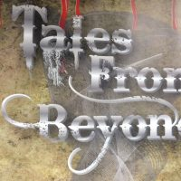 More Tales from Beyond featuring Jim Kleefeld