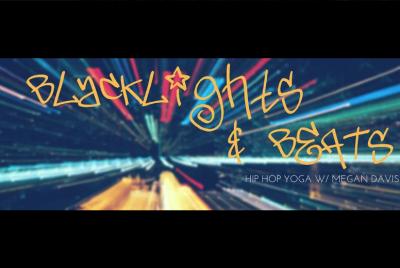 Blacklights and Beats   Hip Hop Yoga