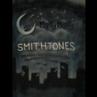 The Mighty Smithtones, And The Walking Clampetts