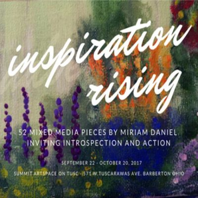 Inspiration Rising by Miriam Daniel Opening Night and Exhibit