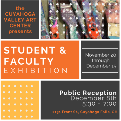Cuyahoga Valley Art Center Student & Faculty Exhibition