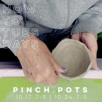 How-To Tuesdays : Pinch Pots