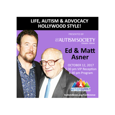 Life, Autism & Advocacy...Hollywood Style! Ed & Matt Asner