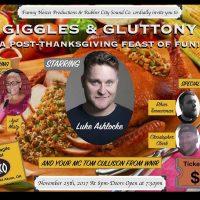 Giggles & Gluttony Starring Luke Ashlocke