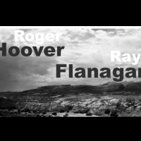 Roger Hoover and Ray Flanagan