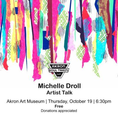 Michelle Droll Artist Talk