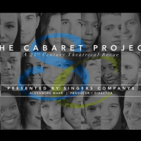 "The Cabaret Project: ""A 21st Century Theatrical Revue"""