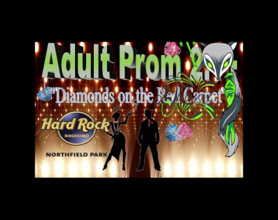 "Adult Prom 2.1+ ""Diamonds on the Red Carpet"""
