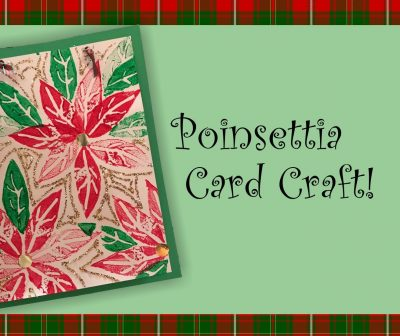 Free Children's Poinsettia Greeting Card Workshop