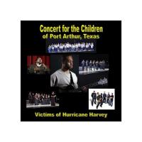 Concert for the Children of Port Arthur, Texas