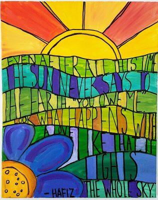"""Poem on Canvas: The Sun Never Says """"You Owe Me""""- Hafiz"""