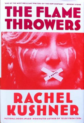 Book Club: The Flamethrowers by Rachel Kushner