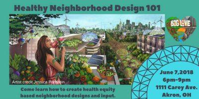 Healthy Neighborhood Design 101