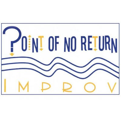 Point of No Return Improv (PNR Improv)