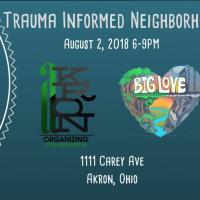 Trauma Informed Neighborhood