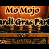 Mo Mojo Marti Gras Party on Fat Tuesday