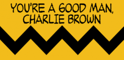 """You're a Good Man Charlie Brown"""
