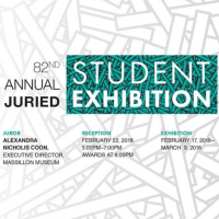 82nd Annual Juried Student Exhibition