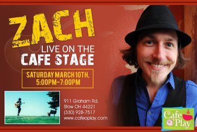 ZACH LIVE ON THE CAFE STAGE