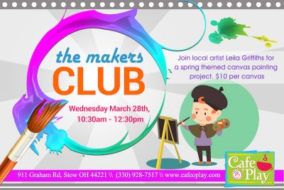 MAKERS CLUB at Cafe O'Play