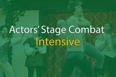 Actors' Stage Combat Intensive