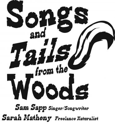 "Songs and ""Tails"" from the Woods Presented by Sam ..."