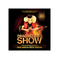 Akron Pride Festival presents Drag Battle & Show