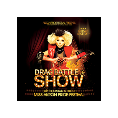 Akron Pride Festival presents Drag Battle Show presented by Akron