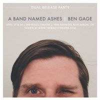 KNA Presents: A Band Named Ashes & Ben Gage