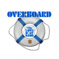 Overboard The Love Boat Band