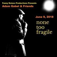 Adam Gabel & Friends Funny Noizes Comedy Show