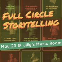 Full Circle Storytelling, Vol. 3 (Prompt: My Favorite Mistake)