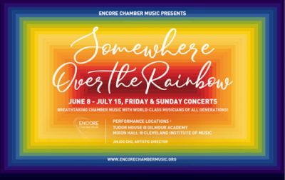ENCORE Chamber Music ('Somewhere Over the Rainbow' Concert Series)