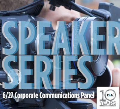 PEG Speaker Series: Corporate Communications Panel...