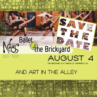Ballet @ the Brickyard & Art in the Alley