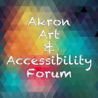 Akron Art & Accessibility Forum