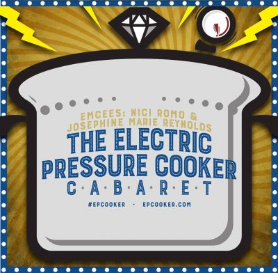 Electric Pressure Cooker Cabaret 37: Homecoming