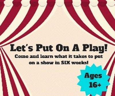 Let's Put on a Play (16+)