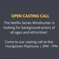 Mindhunter Casting Call At Youngstown Playhouse