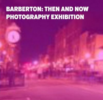 Barberton: Then and Now Photography Exhibition