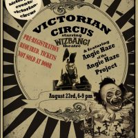 Victorian Circus Featuring Angie Haze and Starring Pinch and Squeal's WIZBANG! Theatre