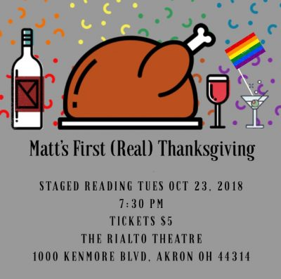 """Matt's First (Real) Thanksgiving"" (Staged Reading)"